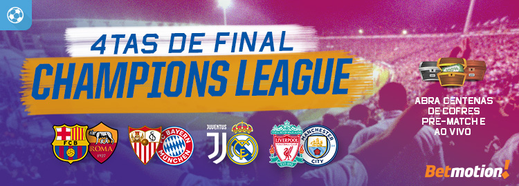 Quartas Final Champions League