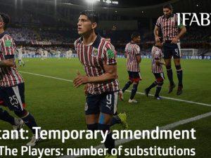 Fifa autoriza cinco substituições e pausa na adoção do VAR