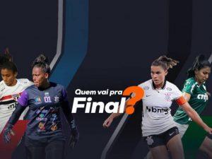 Brasileiro Feminino: Avaí x São Paulo e dérbi definem finalistas